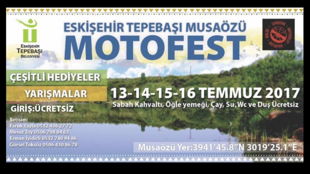 7. Eskişehir Musaözü Motosiklet Festivali, 13-16 Temmuz 2017