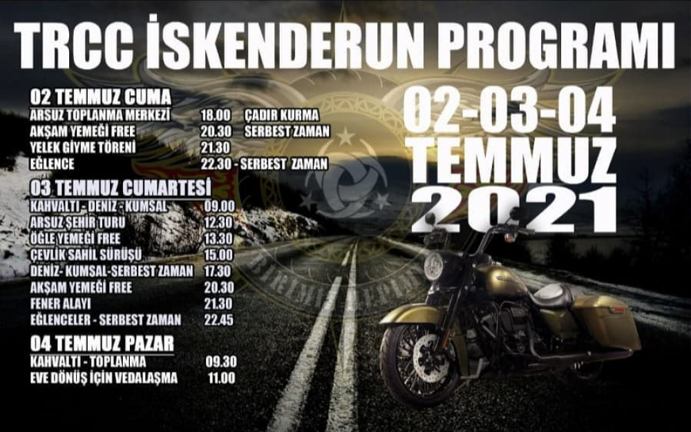 TRCC İskenderun Motosiklet Festivali, Arsuz-İskenderun  2-3-4 Temmuz 2021