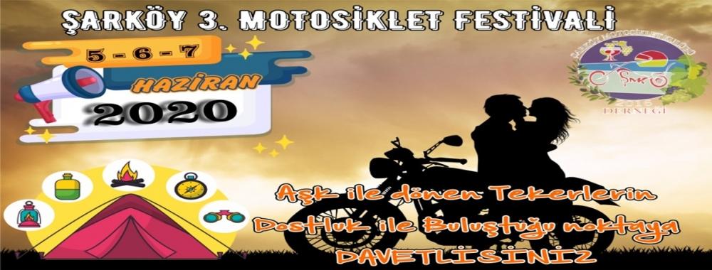 3. Şarköy Motosiklet Festivali, 5-7 Haziran 2020 Şarköy - Tekirdağ