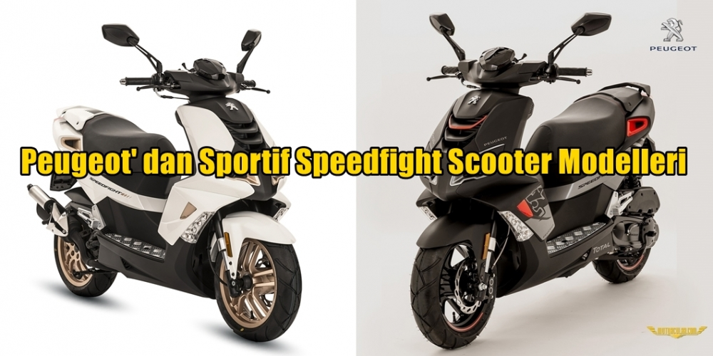 Peugeot'dan Sportif Speedfight Scooter Modelleri