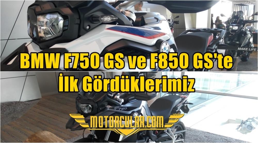 BMW F750 GS ve F850 GS'te İlk Gördüklerimiz