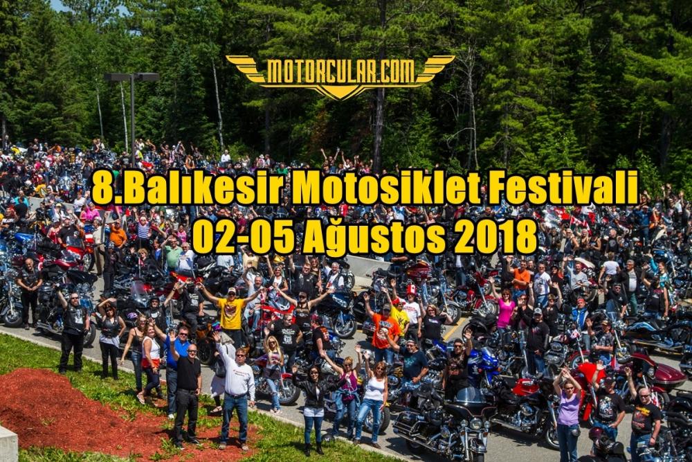8.Balıkesir Motosiklet Festivali 02-05Ağustos 2018