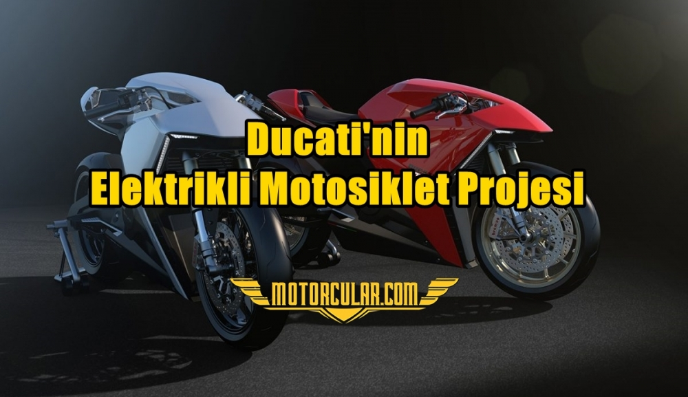 Ducati'nin Elektrikli Motosiklet Projesi