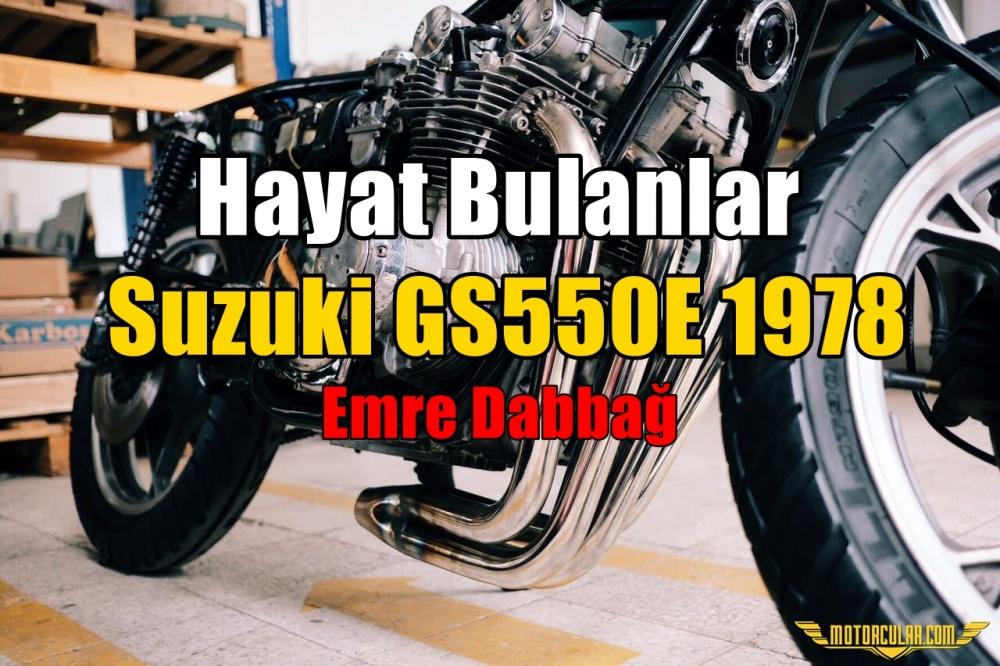 Hayat Bulanlar: Suzuki GS550E 1978
