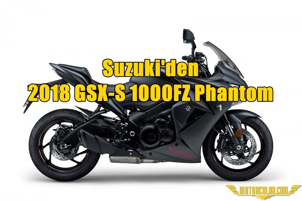 Suzuki'den 2018 GSX-S 1000FZ Phantom