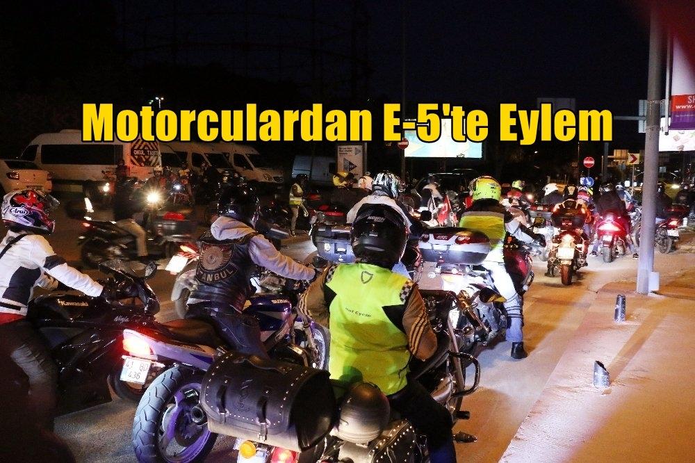 Motorculardan E-5'te Eylem