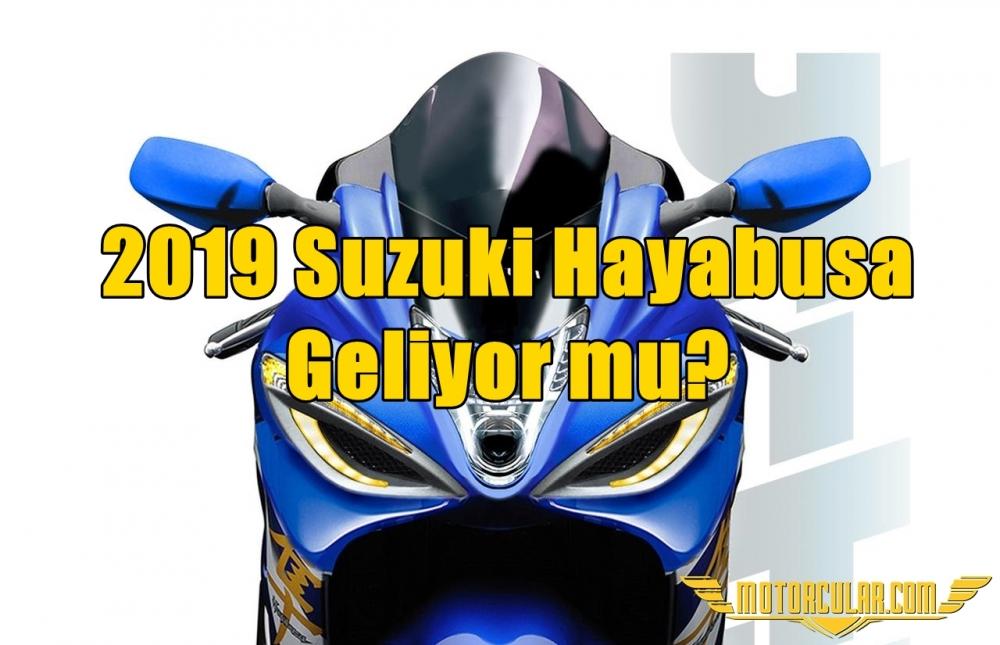 2019 Suzuki Hayabusa Geliyor mu?