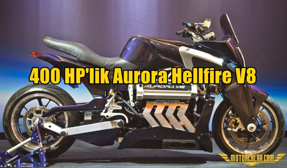 400 HP'lik Aurora Hellfire V8