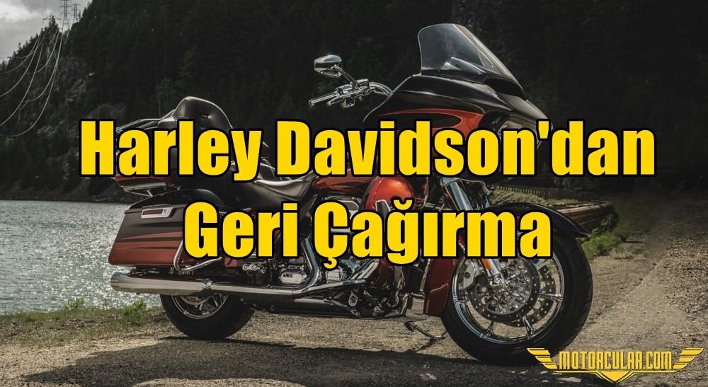 Harley Davidson'dan Geri Çağırma