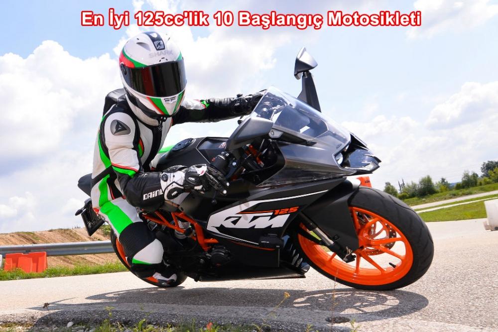 En İyi 125cc'lik 10 Başlangıç Motosikleti