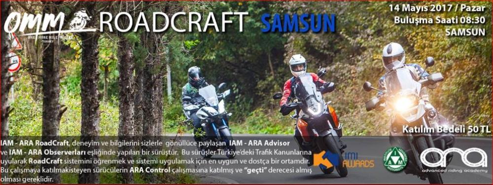 OMM  IAM-ARA RoadCraft SAMSUN 14 Mayıs 2017