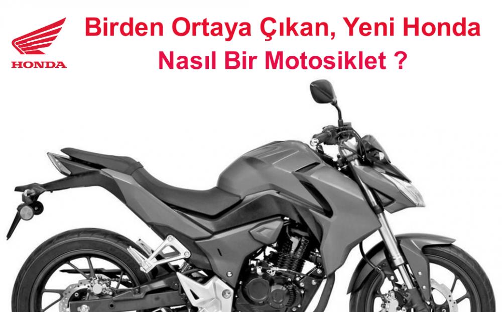 Birden Ortaya Çıkan, Yeni Honda Nasıl Bir Motosiklet ?