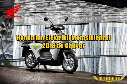 Honda'nın Elektrikli Motosikletleri 2018'de Geliyor