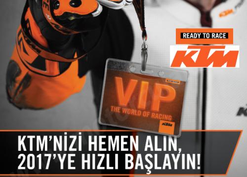 KTM'nizi Hemen Alın, 2017'ye Hızlı Başlayın!