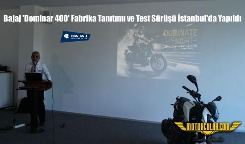 Bajaj 'Dominar 400' Fabrika Tanıtımı ve Test Sürüşü İstanbul'da Yapıldı