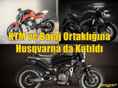 KTM ve Bajaj Ortaklığına Husqvarna da Katıldı