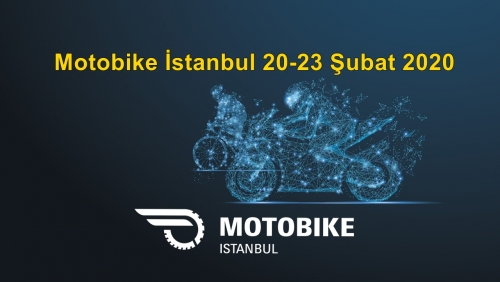 Motobike İstanbul 20-23 Şubat 2020