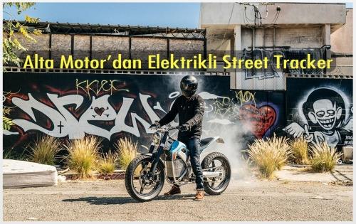 Alta Motor'dan Elektrikli Street Tracker