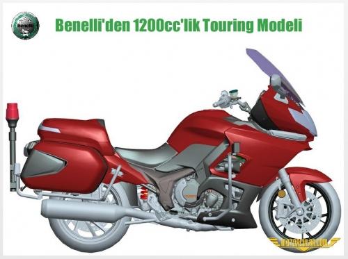 Benelli'nin 1200cc'lik Touring Modeli Ortaya Çıktı