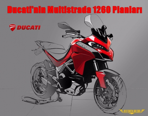 Ducati'nin Multistrada 1260 Planları