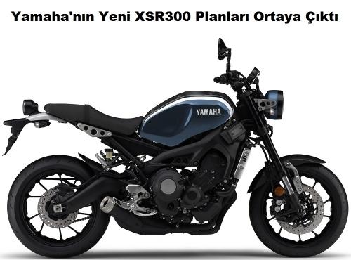 Yamaha'nın Yeni XSR300 Planları Ortaya Çıktı