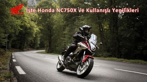 İşte Honda NC750X ve Kullanışlı Yenilikleri
