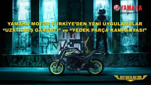Yamaha Motor Türkiye'den Yeni Uygulamalar 'Uzatılmış Garanti' ve 'Yedek Parça Kampanyası'