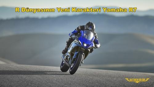R Dünyasının Yeni Karakteri Yamaha R7