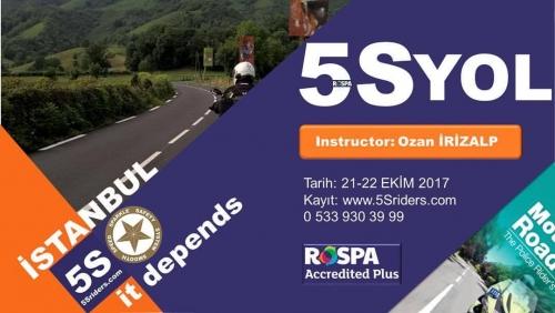5Sriders Yol İstanbul 21-22 Ekim 2017