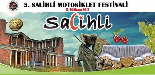 3. Salihli Motosiklet Festivali 12-14 Mayıs 2017