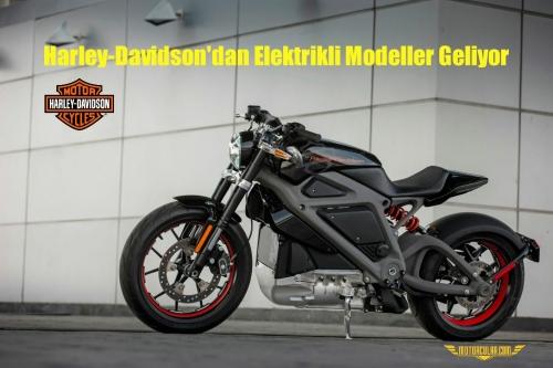 Harley-Davidson'dan Elektrikli Modeller Geliyor