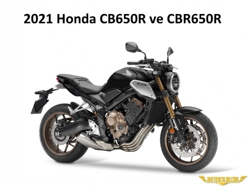 2021 Honda CB650R ve CBR650R Güncellendi