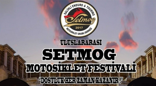 Salihli SETMOG Motosiklet Festivali, 25-28 Haziran Salihli - Manisa
