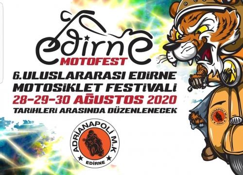 6. Uluslararası Edirne Motofest, 28-30 Ağustos 2020 Edirne