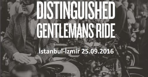 'The Distinguished Gentleman's Ride 2016 İstanbul-İzmir 25.09.2016