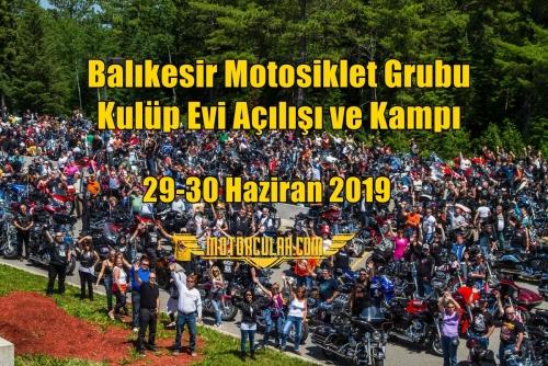 Balıkesir Motosiklet Grubu Kulüp Evi Açılışı ve Kampı
