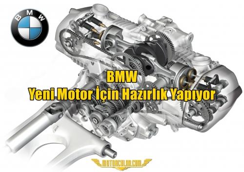 BMW Yeni Motor İçin Hazırlık Yapıyor