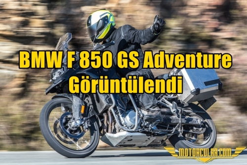 BMW F850 GS Adventure Görüntülendi