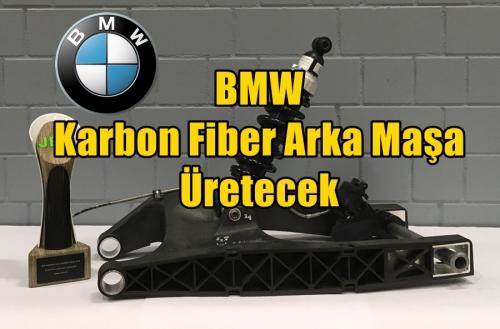 BMW Karbon Fiber Arka Maşa Üretecek