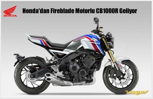 Honda'dan Fireblade Motorlu CB1000R Geliyor