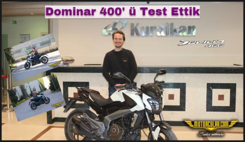 Dominar 400' ü Test Ettik