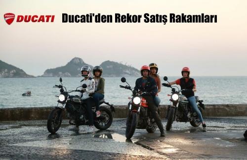 Ducati'den Rekor Satış Rakamları