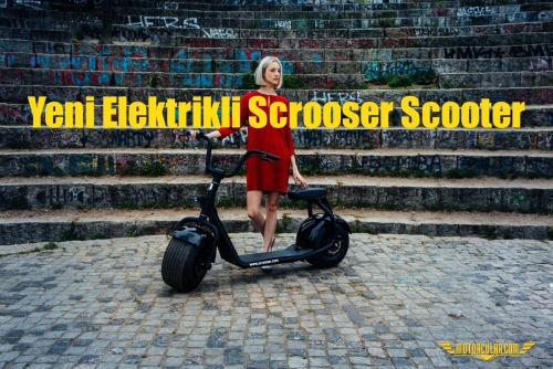 Yeni Elektrikli Scrooser Scooter