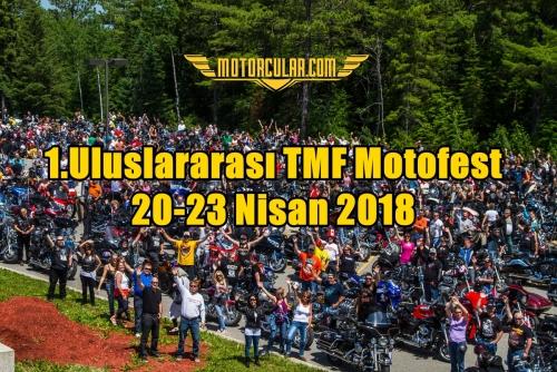 1.Uluslararası TMF Motofest 20-23 Nisan 2018