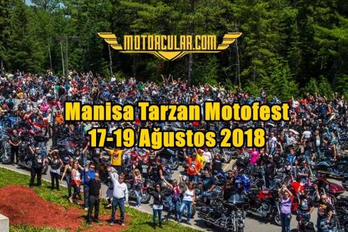 Manisa Tarzan Motofest 17-19 Ağustos 2018