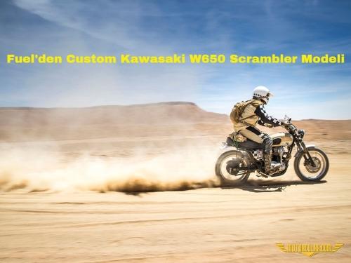 Fuel'den Custom Kawasaki W650 Scrambler Modeli