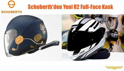 Schuberth'den Yeni R2 Full-Face Kask