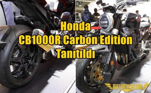 Honda CB1000R Carbon Edition Tanıtıldı