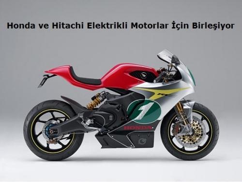 Honda ve Hitachi Elektrikli Motorlar İçin Birleşiyor