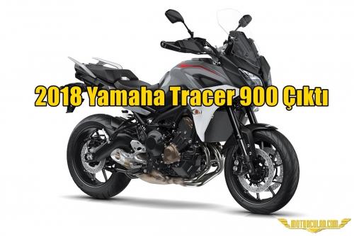 2018 Yamaha Tracer 900 Çıktı